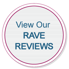 View Our Rave Reviews!